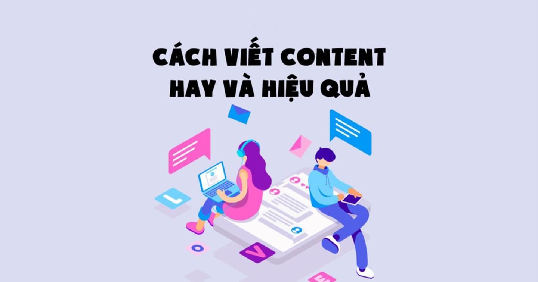 Phong cách viết Content dành cho người mới vào nghề
