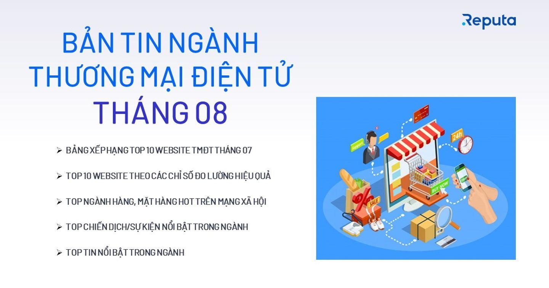 [Download] Bản tin Ngành Thương mại Điện tử Tháng 08