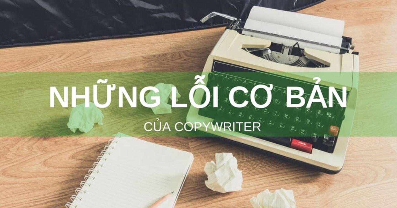 Những lỗi cơ bản thường gặp trong copywriting