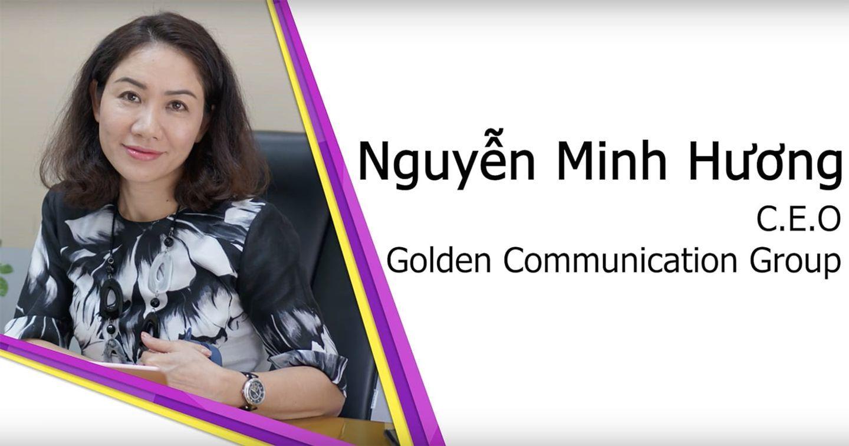 """CEO Golden Group: """"Làm ngành truyền thông điều quan trọng hơn hết chính là thái độ chứ không phải kĩ năng"""""""