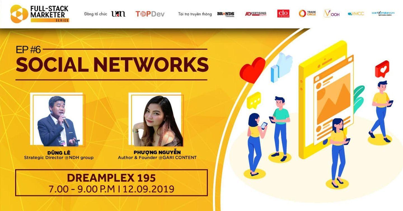 Mời tham dự sự kiện: Full-Stack Marketer #6: SOCIAL NETWORKS
