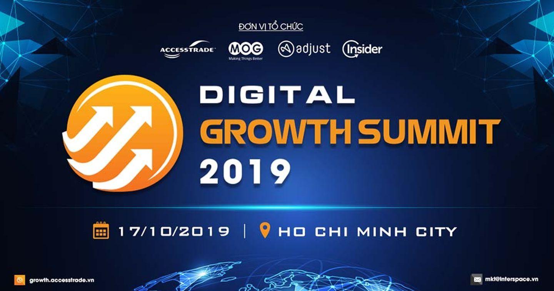 [Event] Digital Growth Summit (DGS) 2019: Sự kiện quy mô về giải pháp tăng trưởng doanh nghiệp dự kiến thu hút hơn 300 khách tham dự