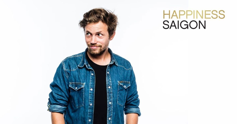 Marc Richard Vander Heyden đã tìm thấy 'hạnh phúc' tại Happiness Saigon