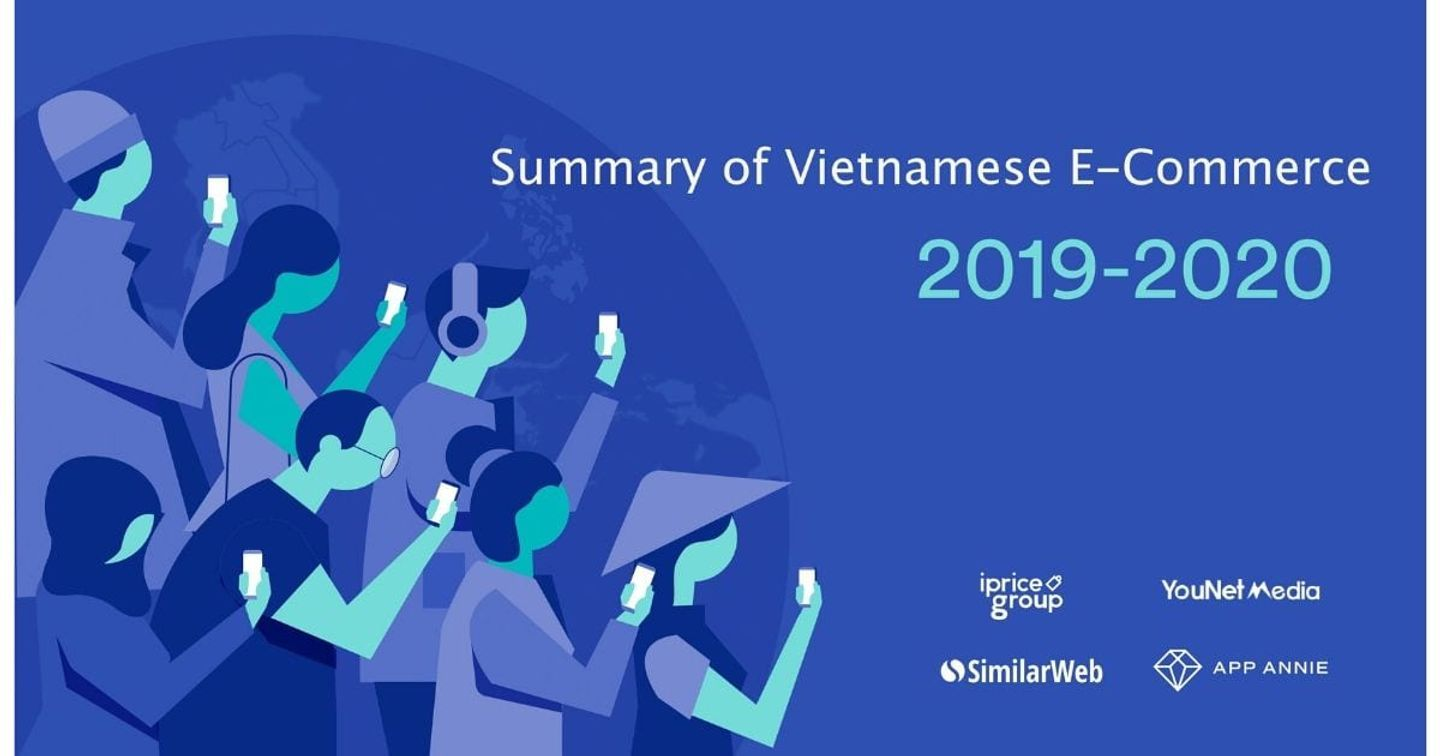 iPrice Group: Summary of Vietnamese E-Commerce 2019 heading into 2020
