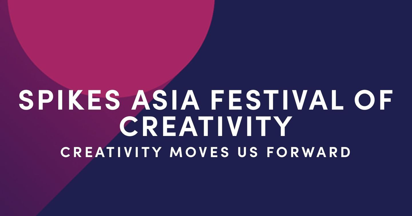 Spikes Asia 2020 Cancelled dua to COVID-19