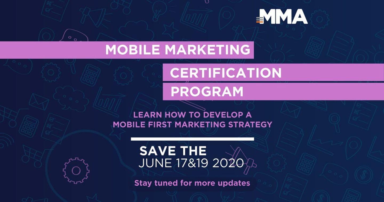 Mời tham dự chương trình đào tạo chứng chỉ Mobile Marketing do MMA và CDP tổ chức