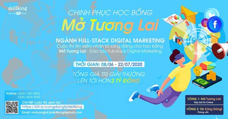 Chinh phục học bổng Mở Tương Lai - Tìm kiếm chiến binh xông pha mặt trận Digital Marketing