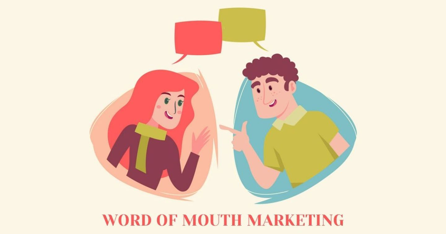 Sức mạnh của Marketing Truyền miệng - Word Of Mouth Marketing
