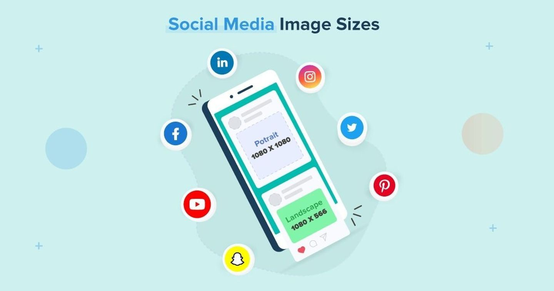 """Giải đáp """"tất tần tật"""" về kích thước ảnh tiêu chuẩn trên mạng xã hội"""